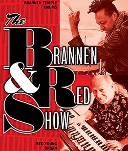 THE BRANNEN & RED SHOW